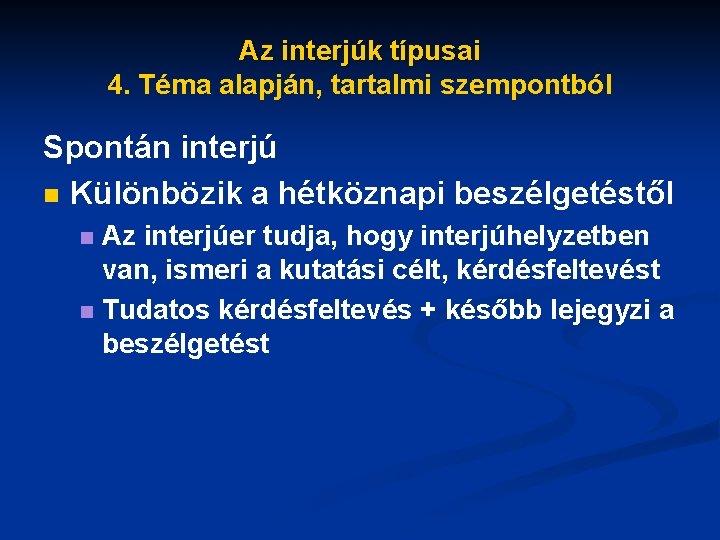 4 szempontból)