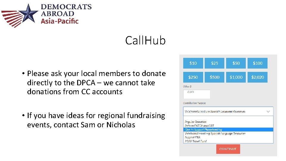 Call. Hub • Please ask your local members to donate directly to the DPCA
