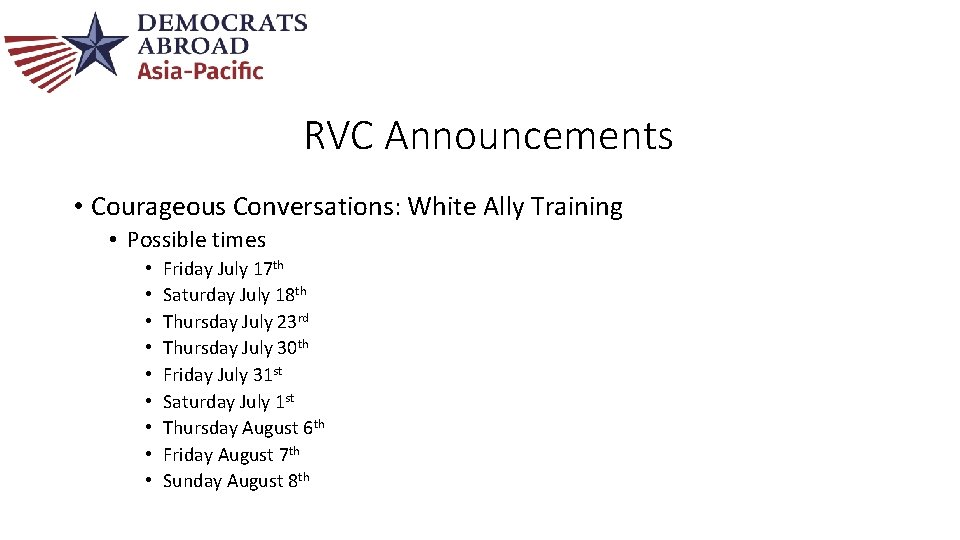 RVC Announcements • Courageous Conversations: White Ally Training • Possible times • • •