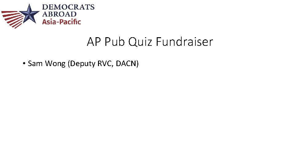 AP Pub Quiz Fundraiser • Sam Wong (Deputy RVC, DACN)