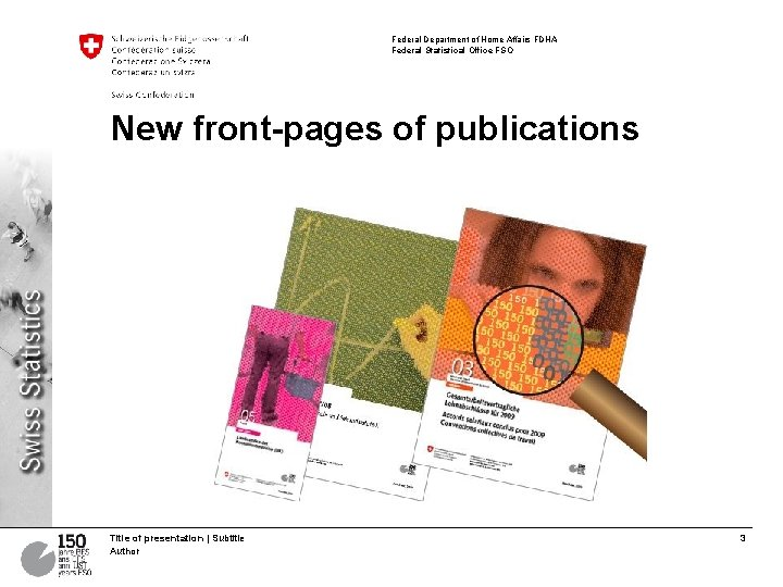 Federal Department of Home Affairs FDHA Federal Statistical Office FSO New front-pages of publications