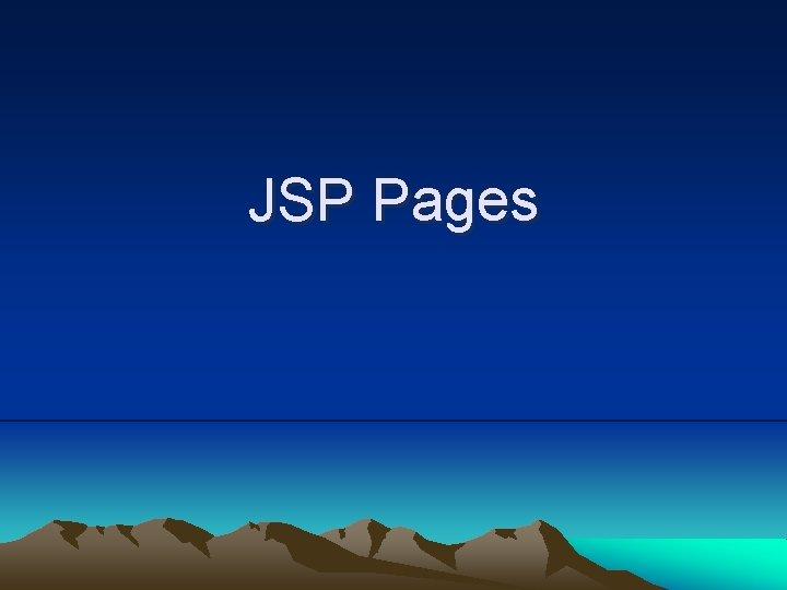 JSP Pages