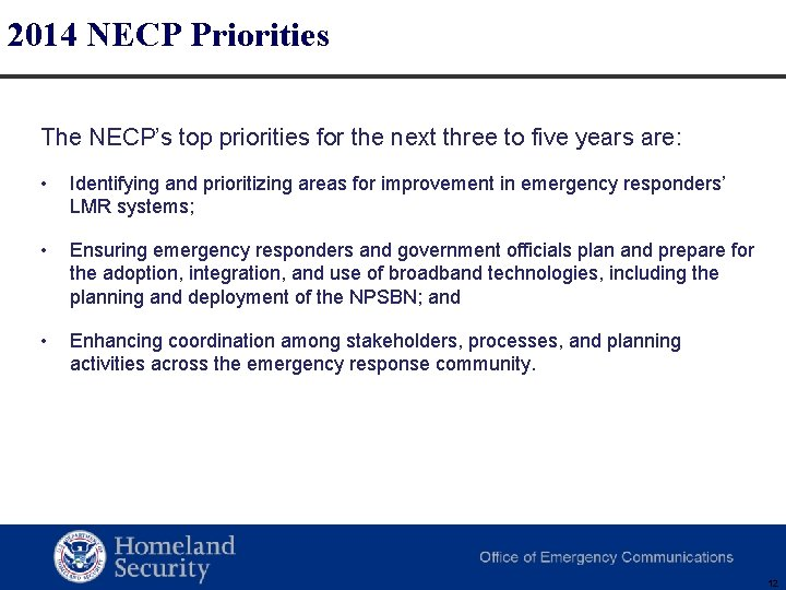 2014 NECP Priorities The NECP's top priorities for the next three to five years
