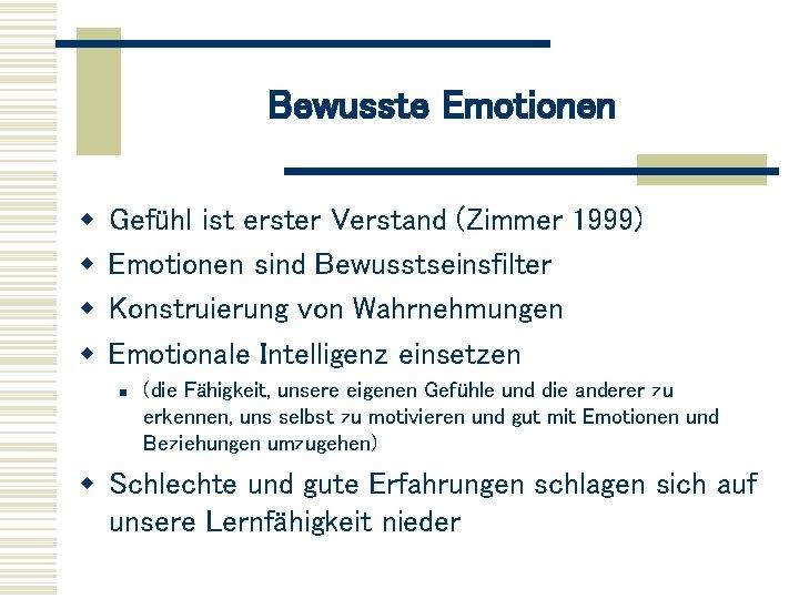 Und gefühle emotionen sind was Emotionen