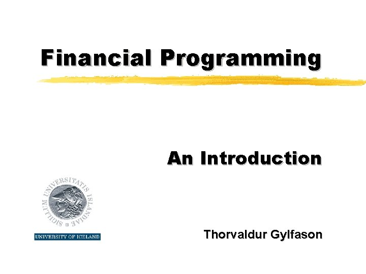 Financial Programming An Introduction Thorvaldur Gylfason