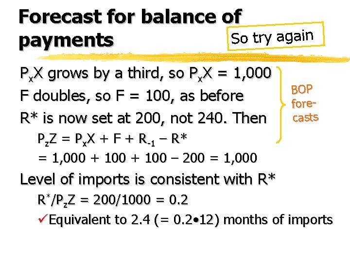 Forecast for balance of So try again payments Px. X grows by a third,