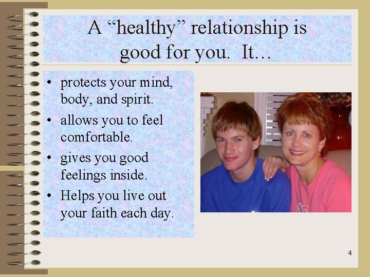 """A """"healthy"""" relationship is good for you. It… • protects your mind, body, and"""
