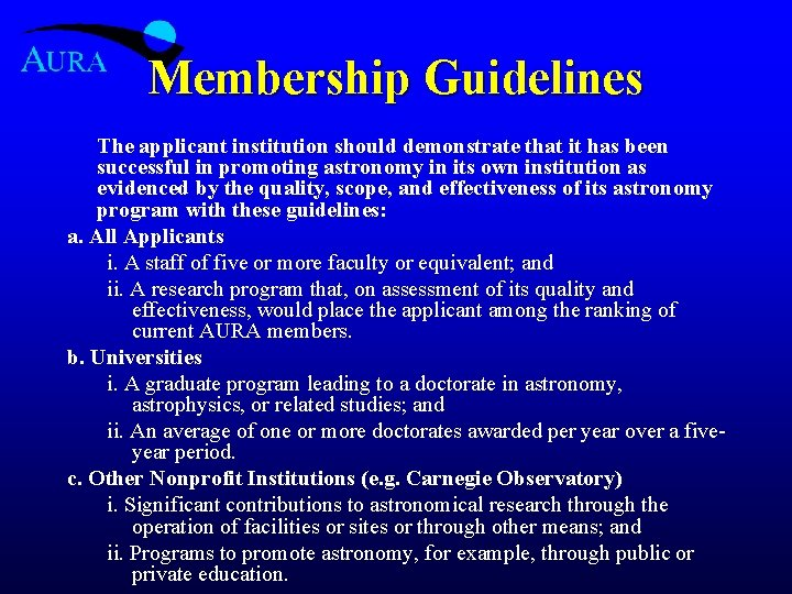 Membership Guidelines The applicant institution should demonstrate that it has been successful in promoting