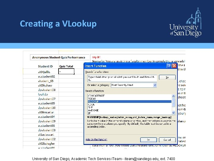 Creating a VLookup University of San Diego, Academic Tech Services i. Team - iteam@sandiego.