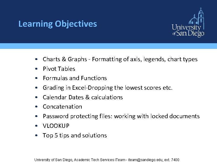 Learning Objectives • • • Charts & Graphs - Formatting of axis, legends, chart
