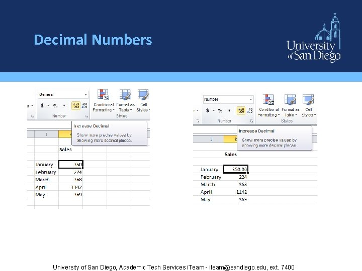 Decimal Numbers University of San Diego, Academic Tech Services i. Team - iteam@sandiego. edu,
