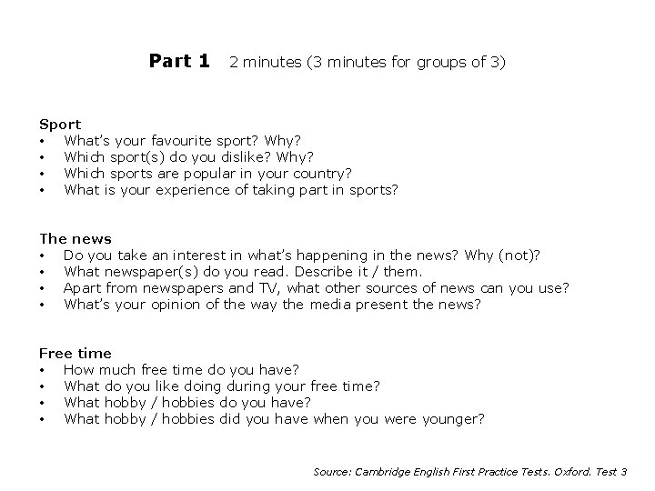 Part 1 2 minutes (3 minutes for groups of 3) Sport • What's your