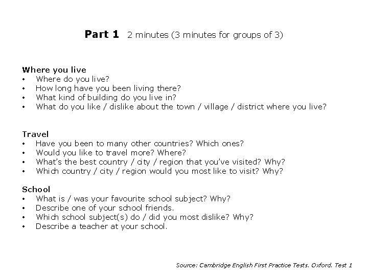 Part 1 2 minutes (3 minutes for groups of 3) Where you live •