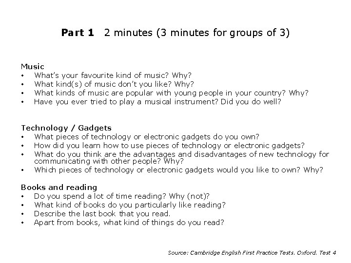 Part 1 2 minutes (3 minutes for groups of 3) Music • What's your