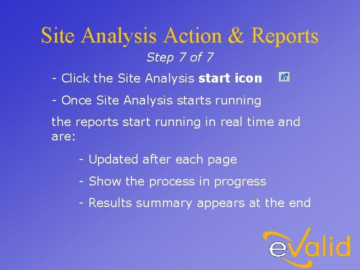Site Analysis Action & Reports Step 7 of 7 - Click the Site Analysis