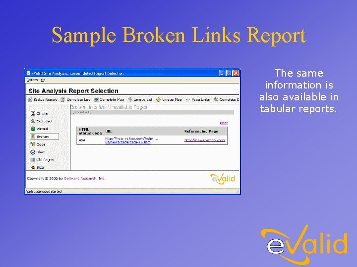 Sample Broken Links Report The same information is also available in tabular reports.