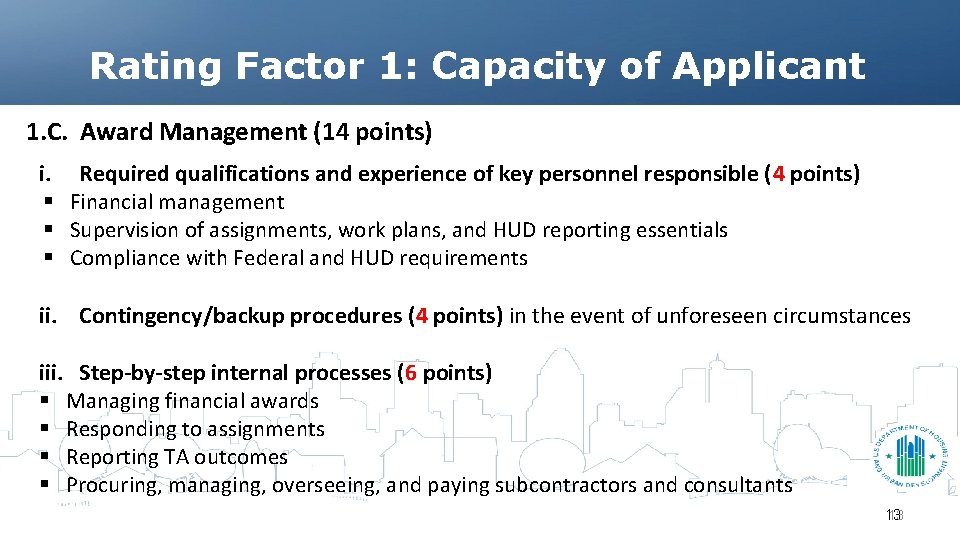 Rating Factor 1: Capacity of Applicant 1. C. Award Management (14 points) i. Required