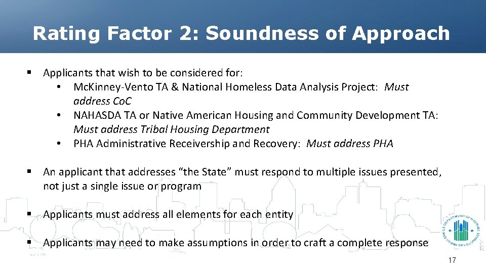 Rating Factor 2: Soundness of Approach § Applicants that wish to be considered for: