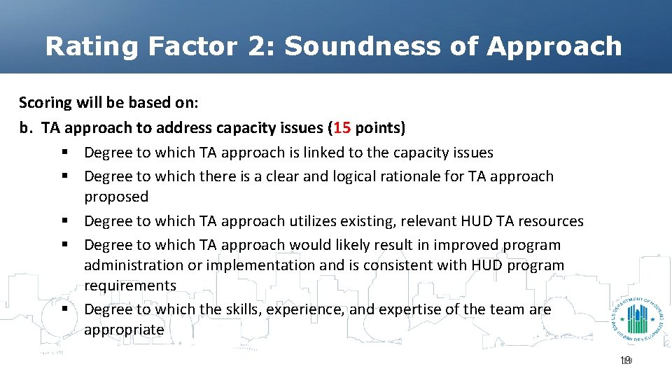 Rating Factor 2: Soundness of Approach Scoring will be based on: b. TA approach