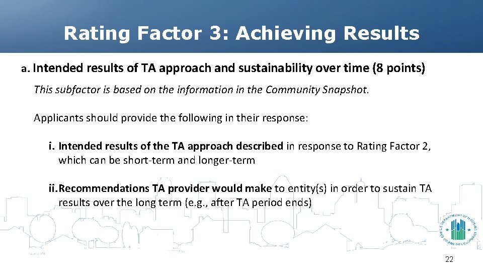 Rating Factor 3: Achieving Results a. Intended results of TA approach and sustainability over