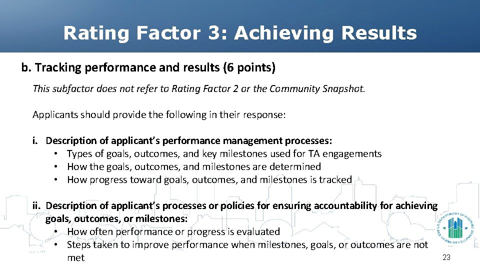 Rating Factor 3: Achieving Results b. Tracking performance and results (6 points) This subfactor
