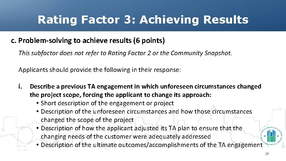 Rating Factor 3: Achieving Results c. Problem-solving to achieve results (6 points) This subfactor