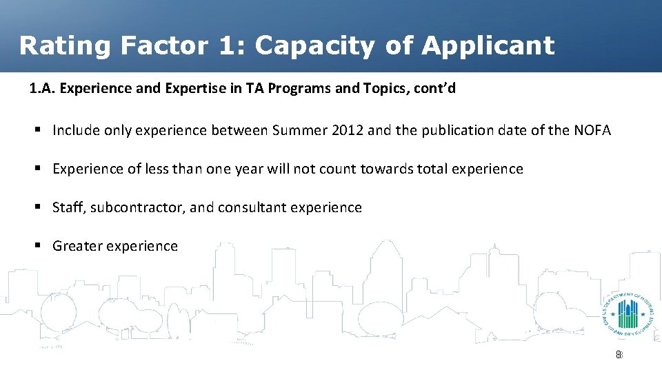 Rating Factor 1: Capacity of Applicant 1. A. Experience and Expertise in TA Programs