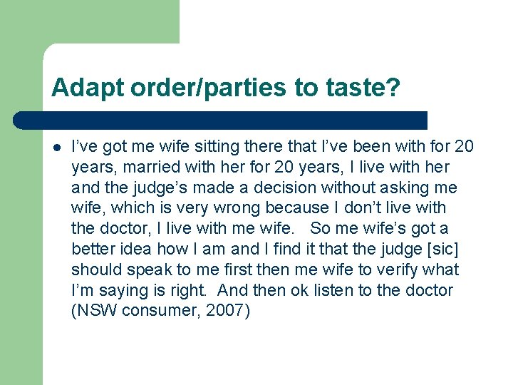 Adapt order/parties to taste? l I've got me wife sitting there that I've been