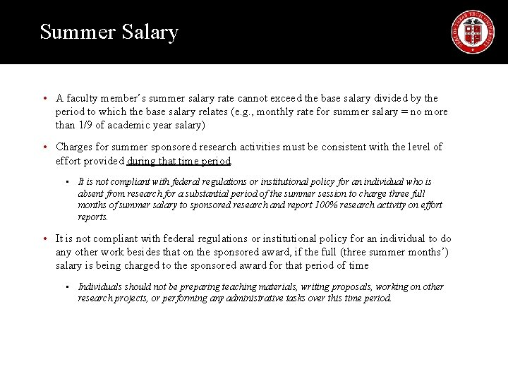 Summer Salary • A faculty member's summer salary rate cannot exceed the base salary