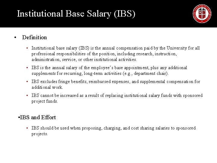 Institutional Base Salary (IBS) • Definition • Institutional base salary (IBS) is the annual