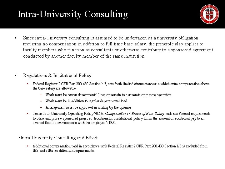Intra-University Consulting • Since intra-University consulting is assumed to be undertaken as a university