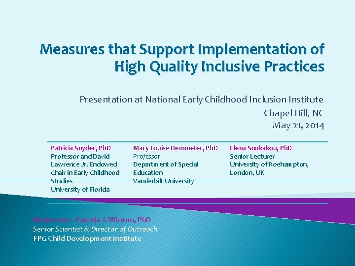 Measures that Support Implementation of High Quality Inclusive Practices Presentation at National Early Childhood