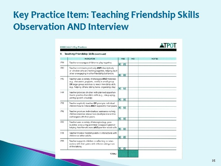 Key Practice Item: Teaching Friendship Skills Observation AND Interview 35