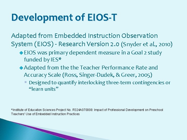 Development of EIOS-T Adapted from Embedded Instruction Observation System (EIOS) - Research Version 2.