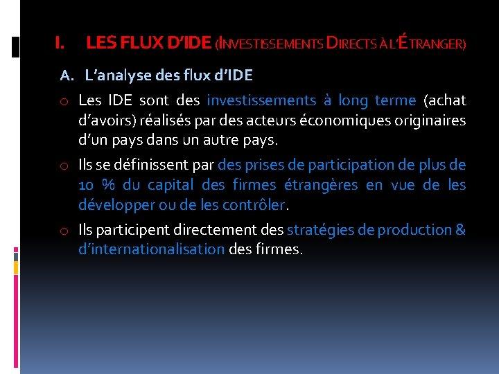 I. LES FLUX D'IDE (INVESTISSEMENTS DIRECTS À L'ÉTRANGER) A. L'analyse des flux d'IDE o