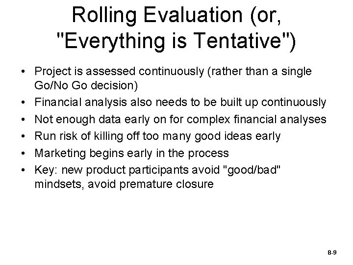 Rolling Evaluation (or,
