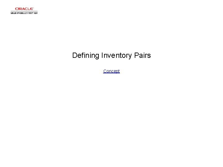 Defining Inventory Pairs Concept
