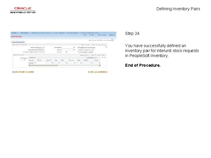 Defining Inventory Pairs Step 24 You have successfully defined an inventory pair for interunit