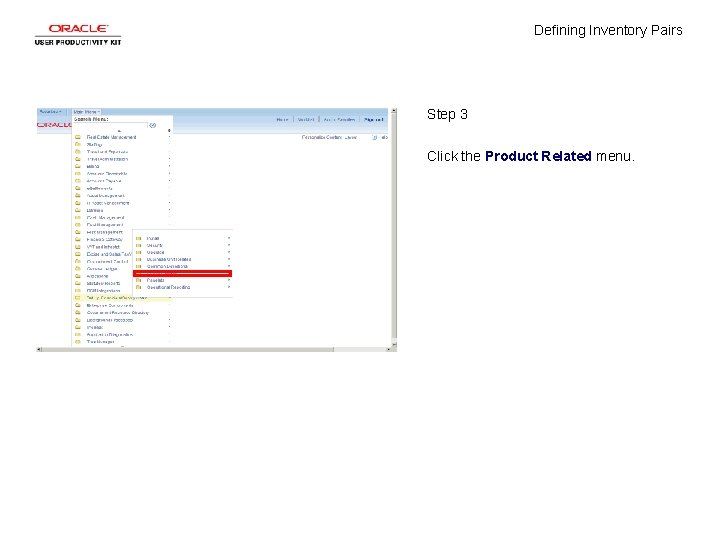 Defining Inventory Pairs Step 3 Click the Product Related menu.