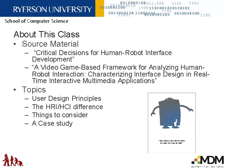 """School of Computer Science About This Class • Source Material – """"Critical Decisions for"""