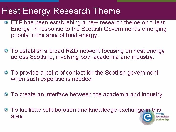 """Heat Energy Research Theme ETP has been establishing a new research theme on """"Heat"""