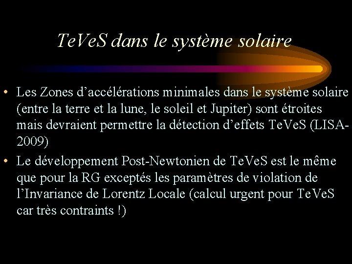 Te. Ve. S dans le système solaire • Les Zones d'accélérations minimales dans le