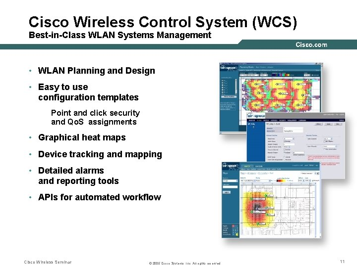 Cisco Wireless Control System (WCS) Best-in-Class WLAN Systems Management • WLAN Planning and Design