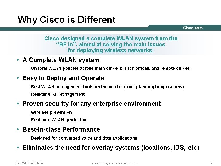 """Why Cisco is Different Cisco designed a complete WLAN system from the """"RF in"""","""