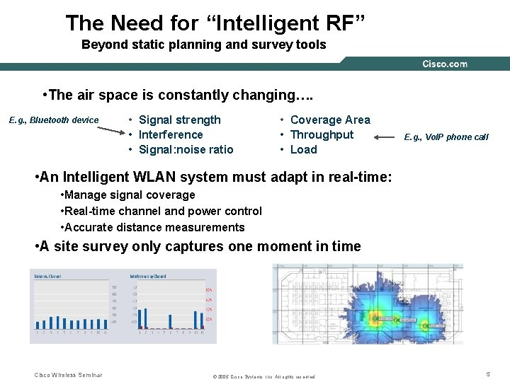 """The Need for """"Intelligent RF"""" Beyond static planning and survey tools • The air"""