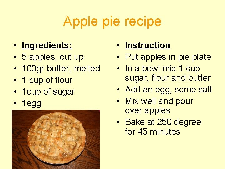 Apple pie recipe • • • Ingredients: 5 apples, cut up 100 gr butter,