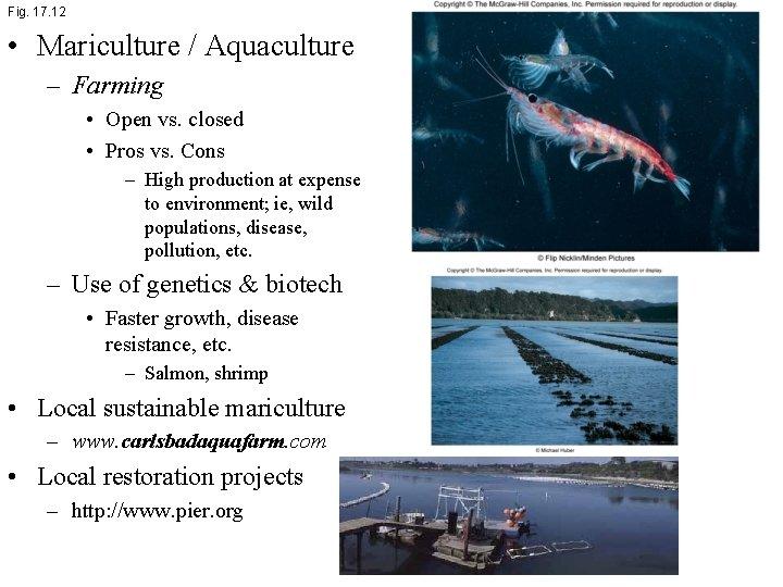 Fig. 17. 12 • Mariculture / Aquaculture – Farming • Open vs. closed •