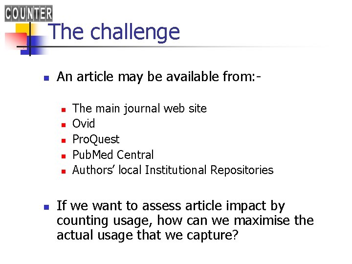 The challenge n An article may be available from: n n n The main