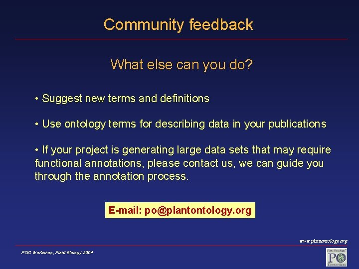 Community feedback What else can you do? • Suggest new terms and definitions •