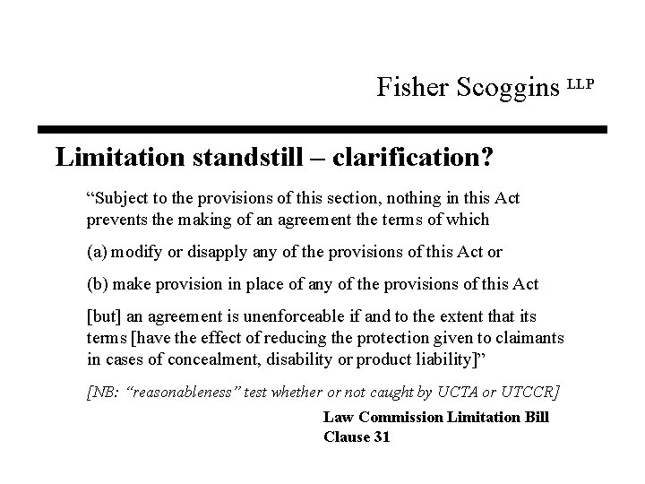 """Fisher Scoggins LLP Limitation standstill – clarification? """"Subject to the provisions of this section,"""